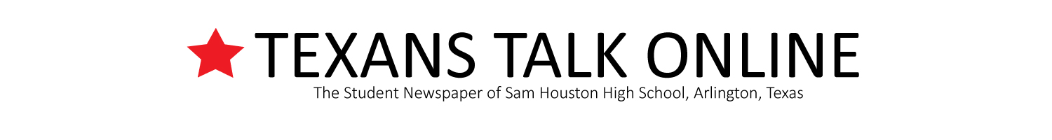Sam Houston High School's Student Newspaper, Arlington, Texas